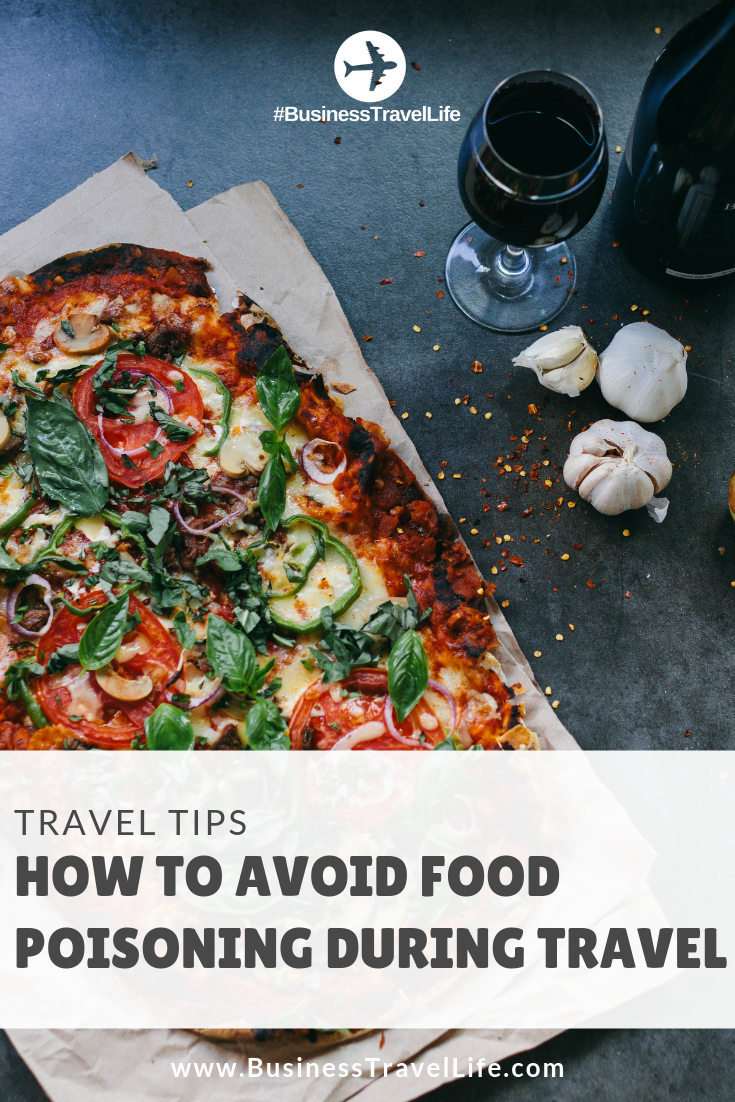 avoid food poisoning, Business Travel Life