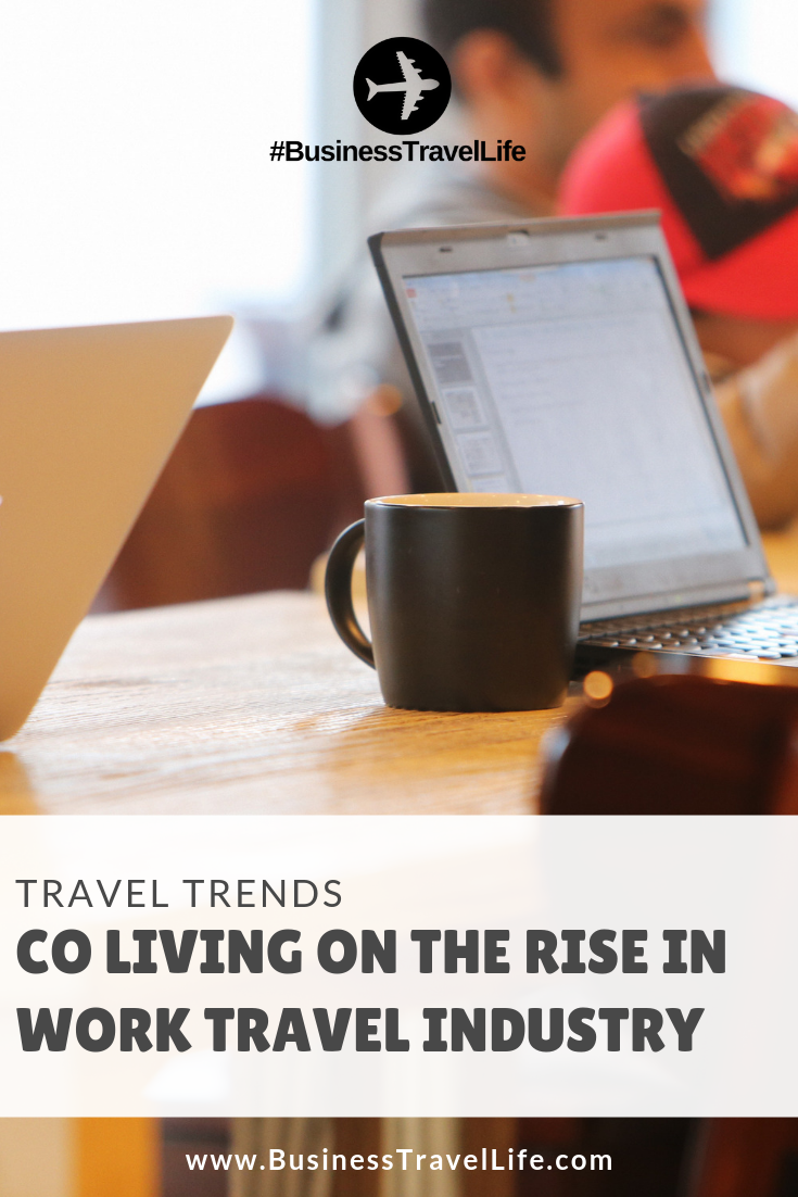 co living, Business Travel Life