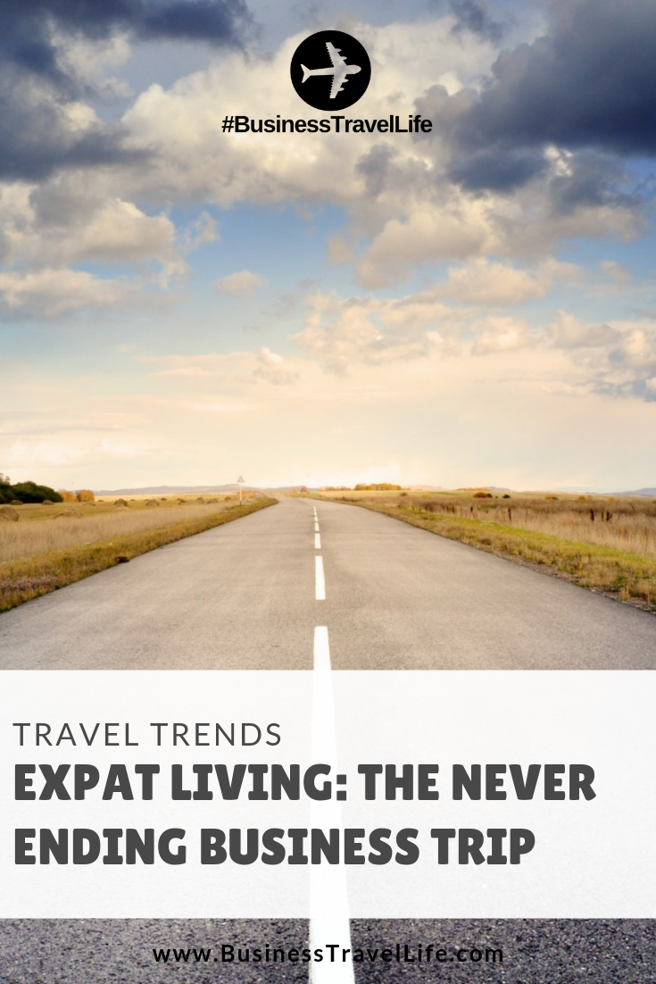 expat living, Business Travel Life