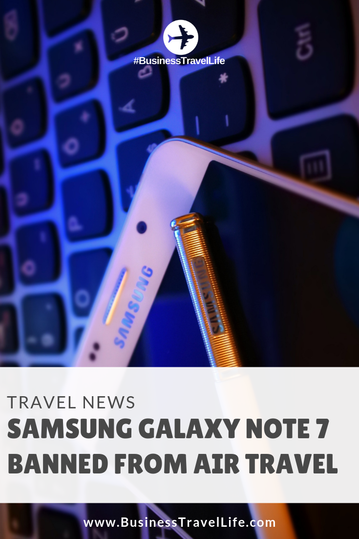 galaxy-note-7-banned, Business Travel Life