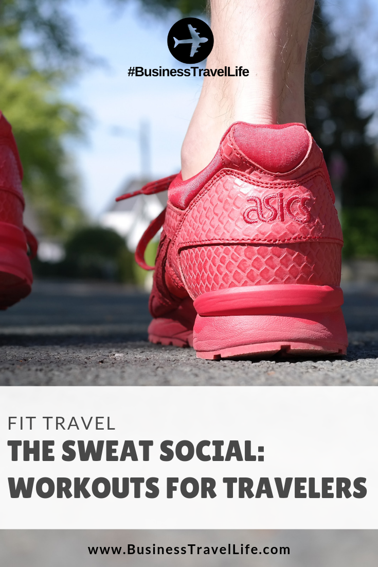 sweat social, Business Travel Life