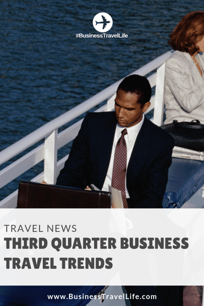 third quarter business travel trends, Business Travel Life