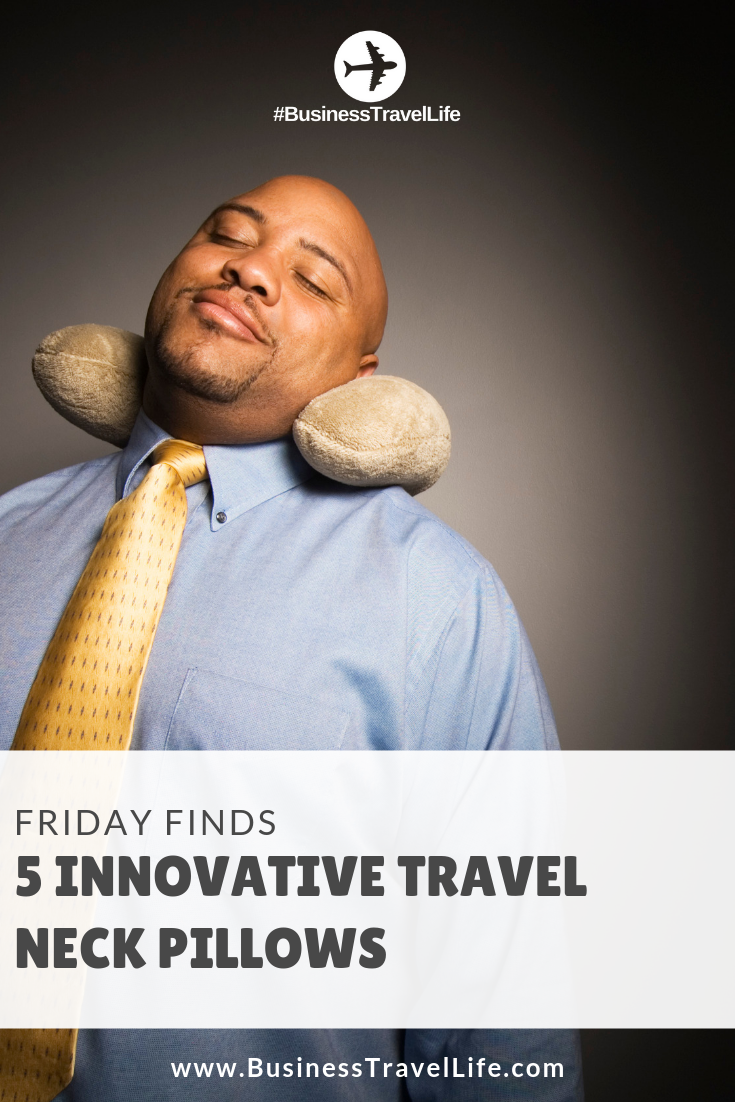 travel neck pillows, business travel life