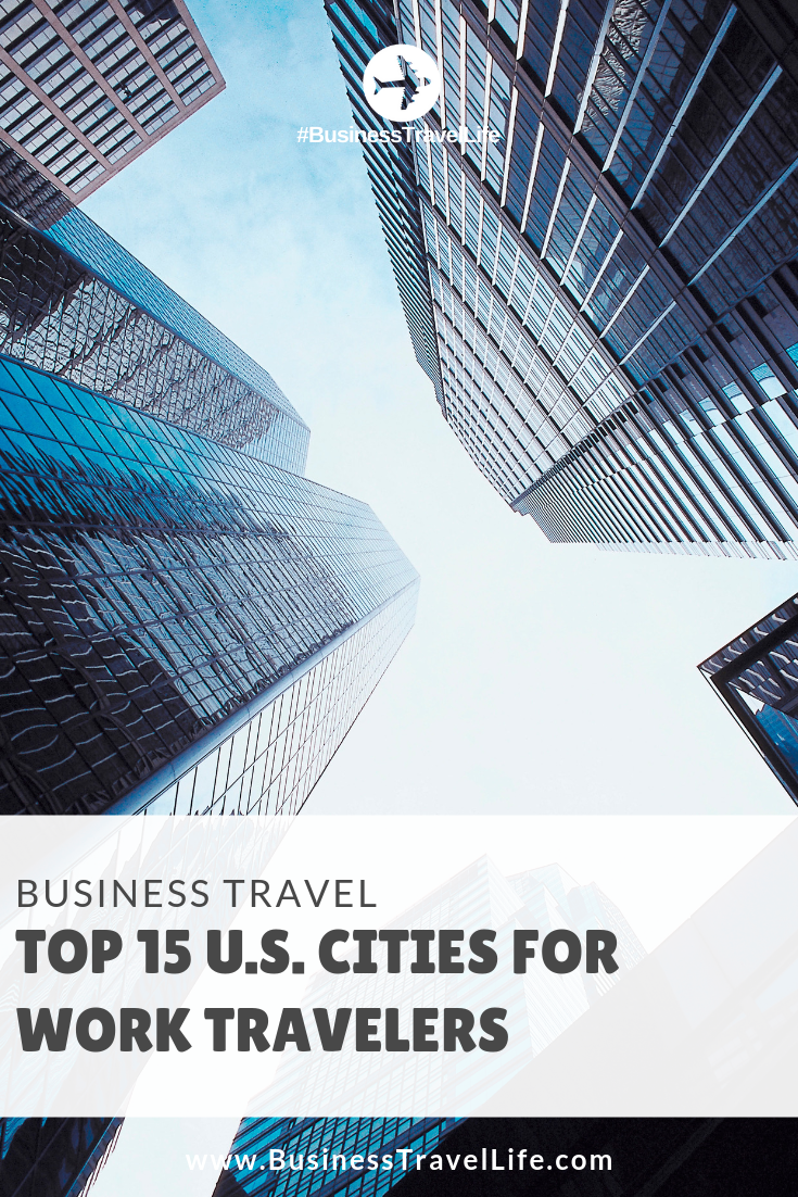 u.s. cities for business travel, Business Travel Life