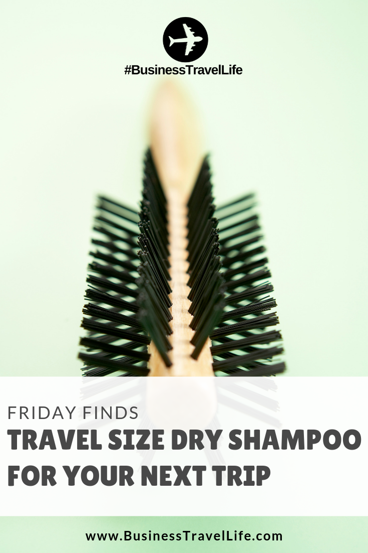 9d71c0772c Friday Finds: Travel Size Dry Shampoo - Business Travel Life