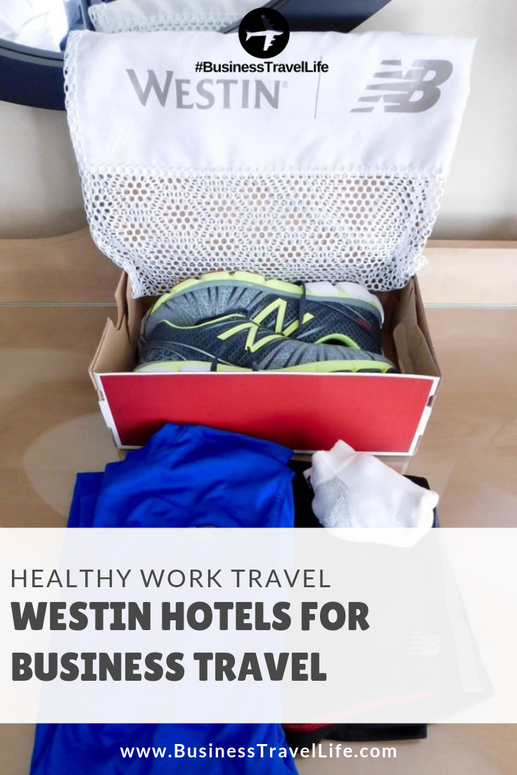 work travel, westin hotels, Business Travel Life