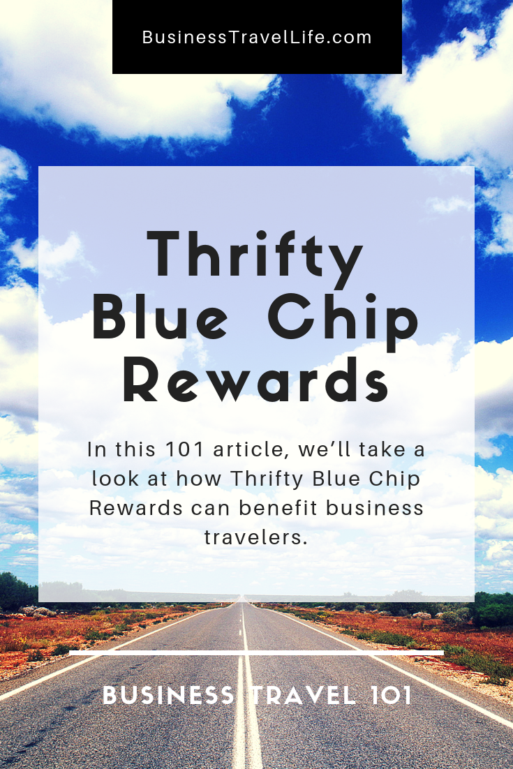 Thrifty Blue Chip Rewards, Business Travel Life 2
