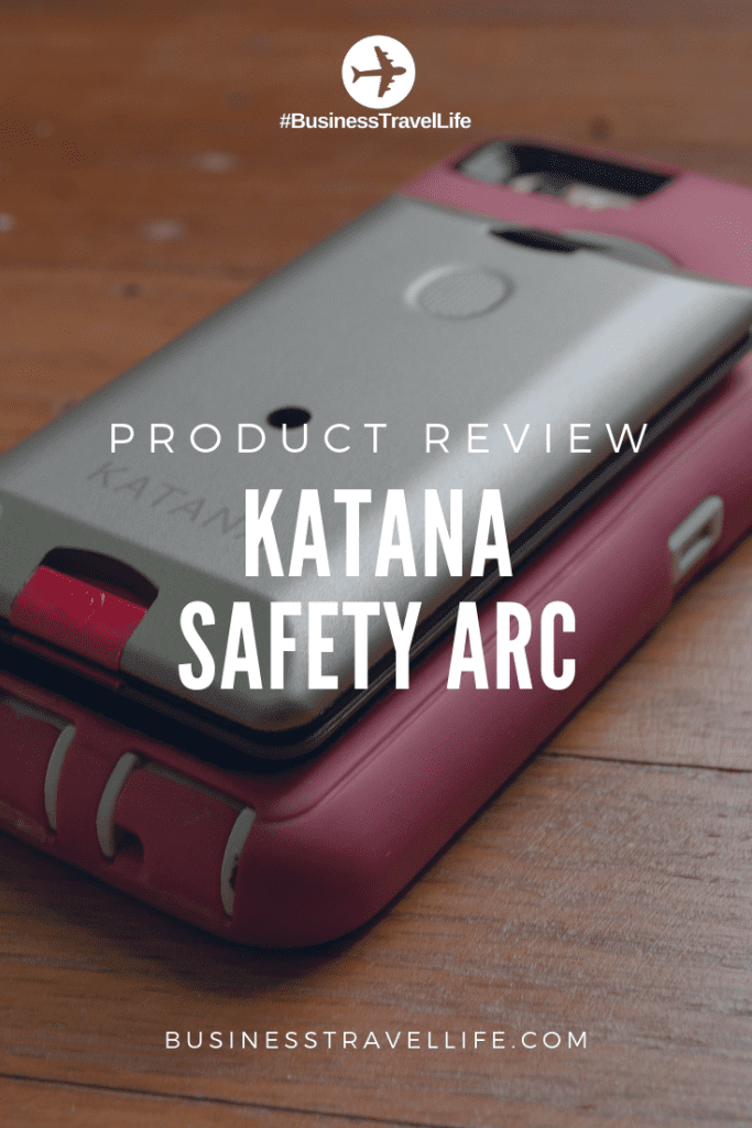 KATANA Safety Arc, Business Travel Life, pinterest