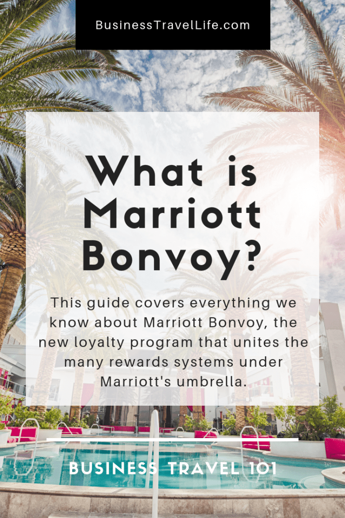 What is Marriott Bonvoy, Business Travel Life, Pinterest