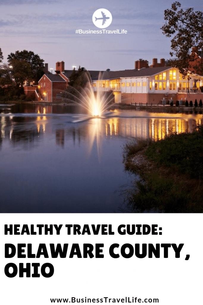 delaware county ohio travel tips 1