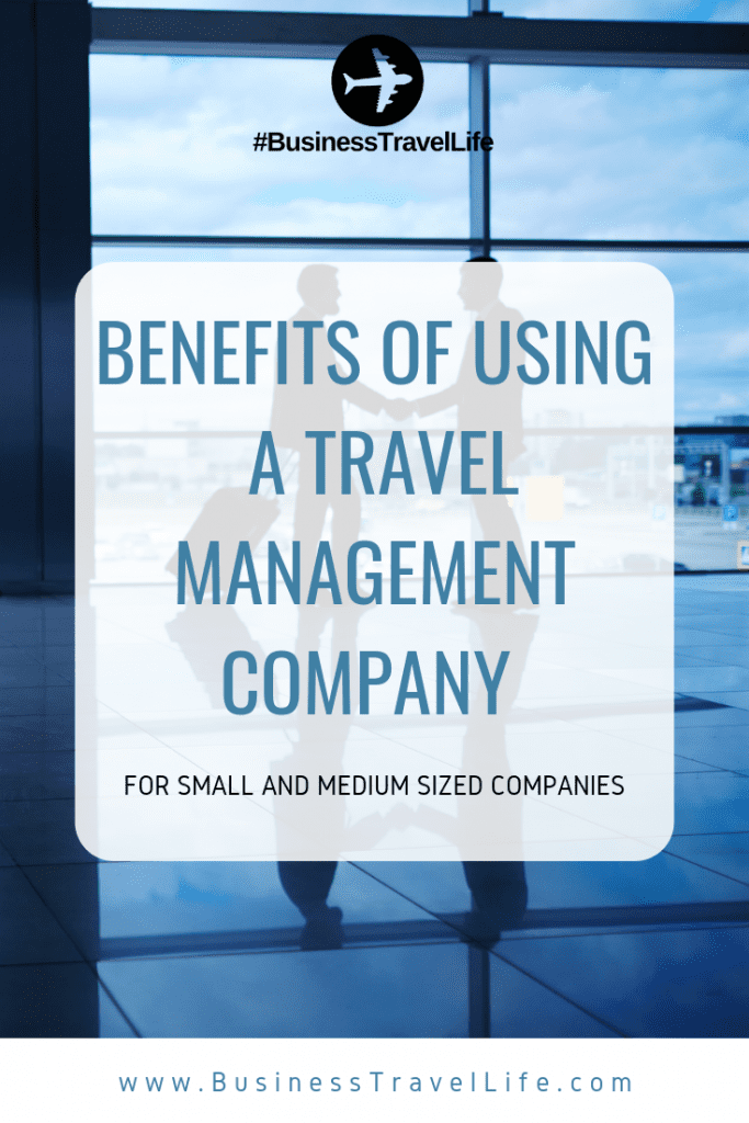 travel management company benefits