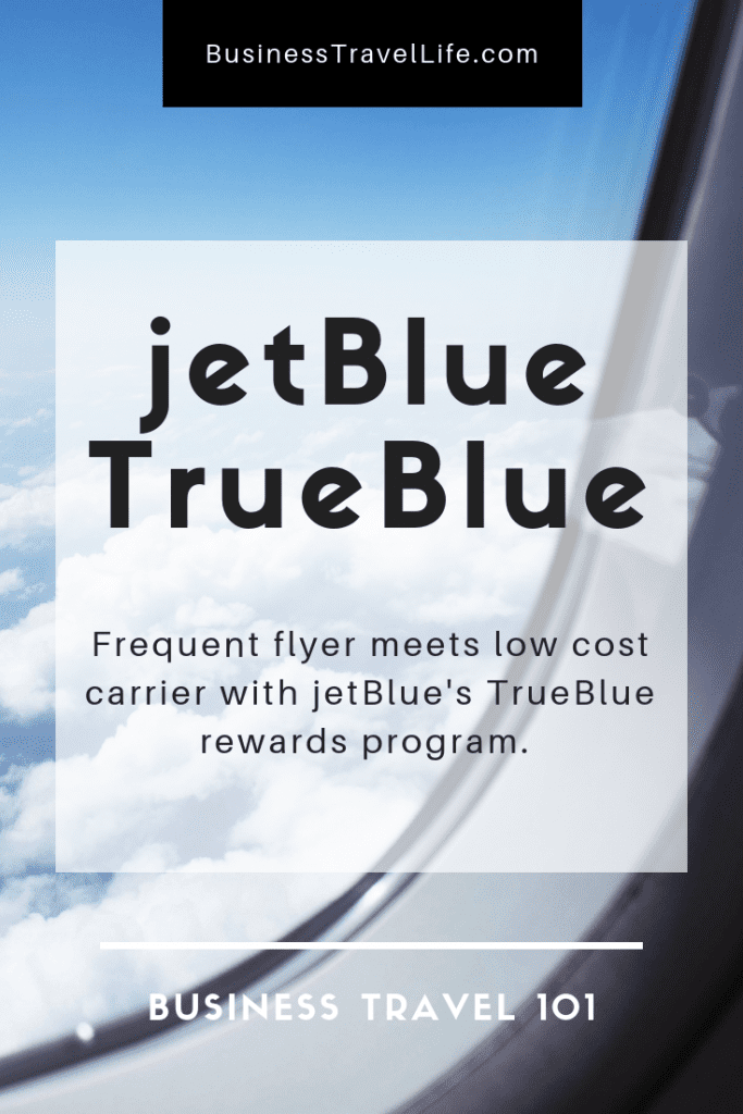 jetblue trueblue, business travel life 4