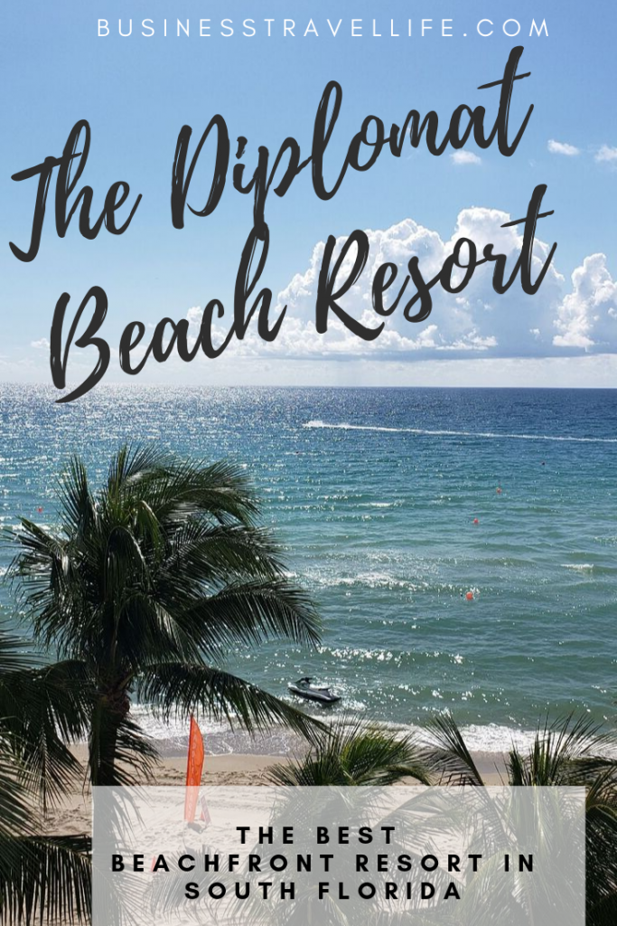 Diplomat Beach Resort Review