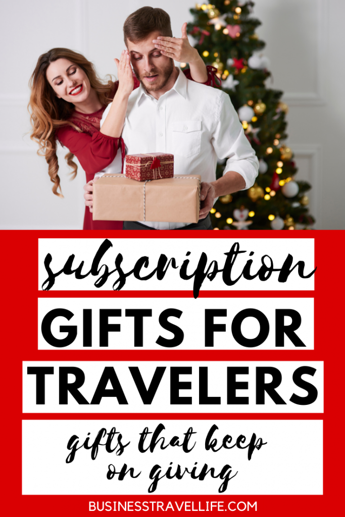 Subscription Gifts For Travelers