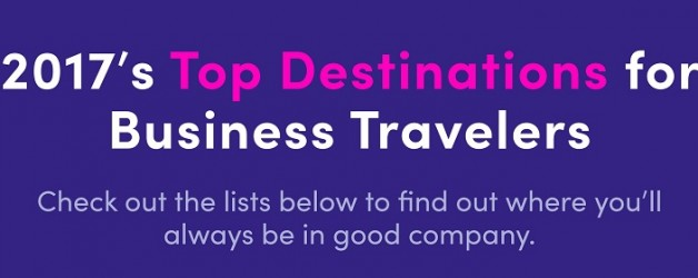 2017's Top Destinations for Business Travelers